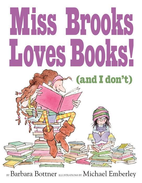 Miss Brooks Loves Books!  and I don t