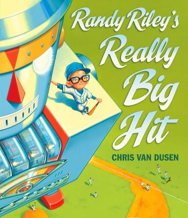 Randy Riley s Really Big Hit